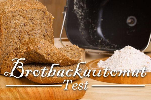 Brot aus dem Brotbackautomat Test