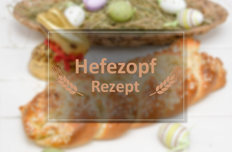 Oster Hefezopf Rezept mit Schokohase