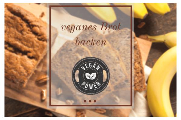 veganes Brot backen - Titelbild