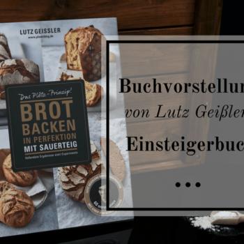 Brot backen in Perfektion mit Sauerteig - Buchrezension - Titelbild