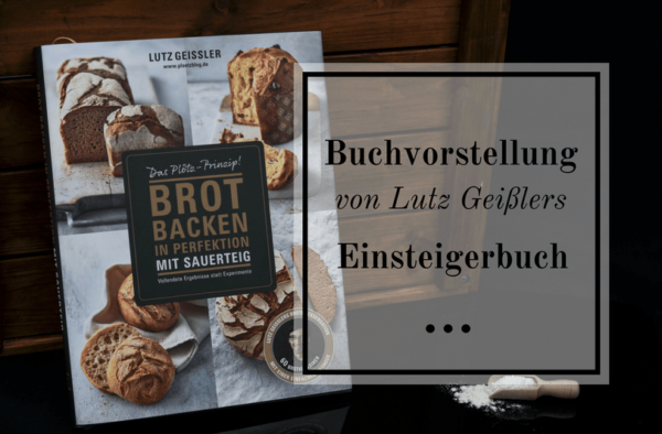 Brot backen in Perfektion mit Sauerteig - Buchrezension - Titelbild
