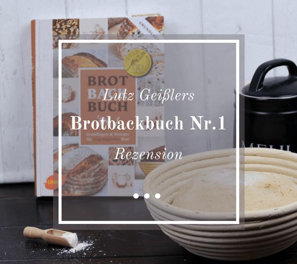 Brotbackbuch Nr.1 Rezension