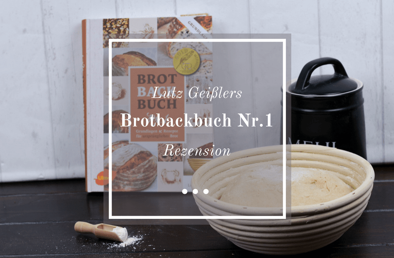 Brotbackbuch Nr.1 Rezension