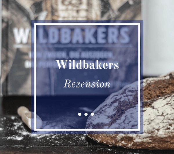 Wildbakers Buch-Rezension
