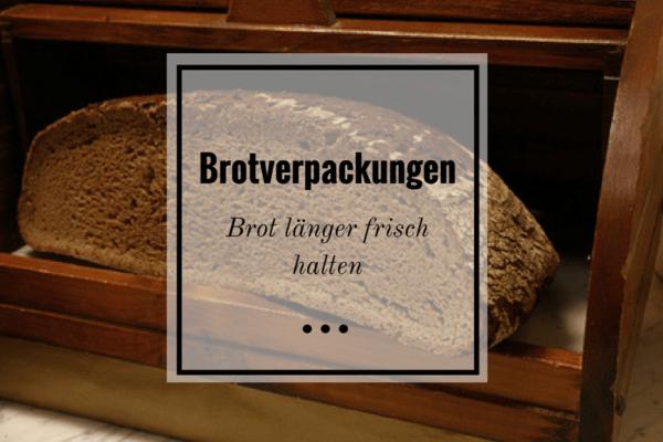 Brot Richtig Lagern So Bleibt Dein Brot Länger Frisch Butter Brotde