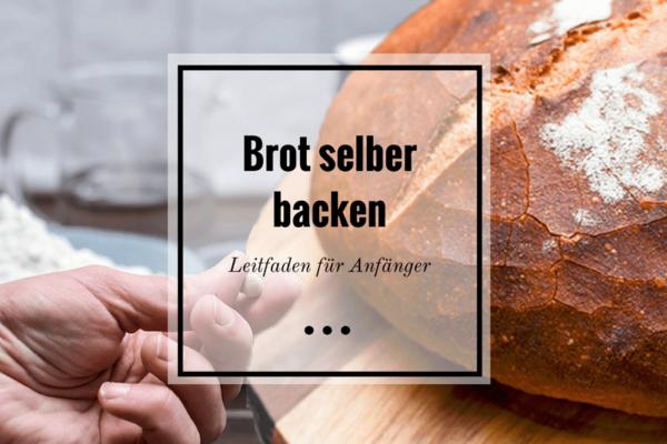 Brot selber backen Titelbild