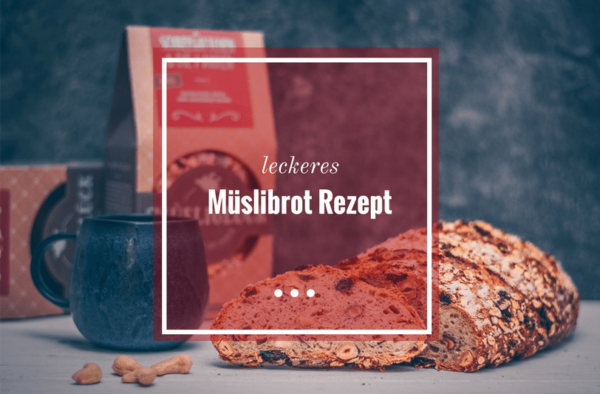 leckeres Müslibrot Rezept