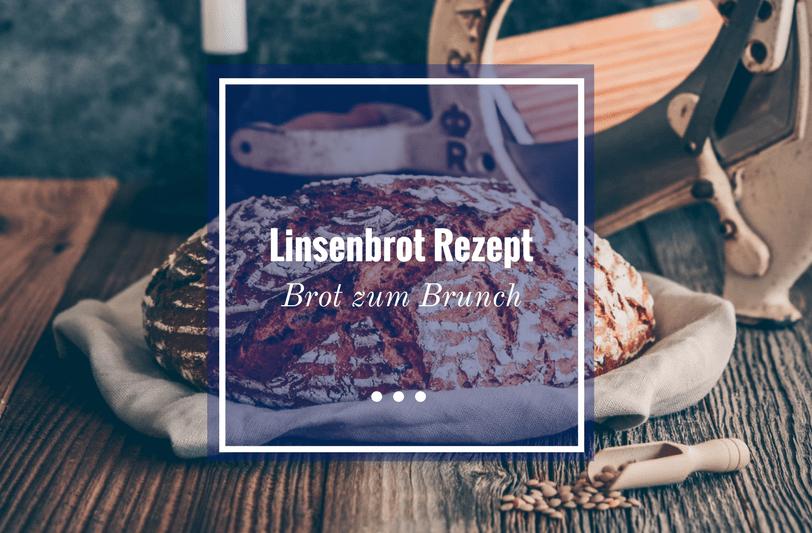 Linsenbrot Rezept - ein lecker Brot zum Brunch