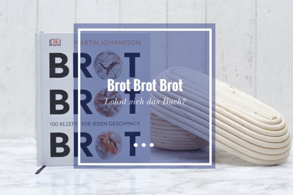 Brot Brot Brot Rezension