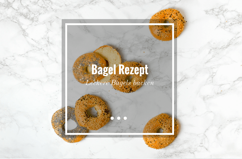 Bagel Rezept - Klassische Bagels mit Sesam und mohn